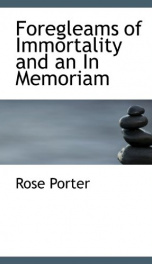 foregleams of immortality and an in memoriam_cover