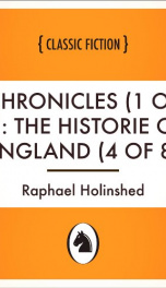 chronicles 1 of 6 the historie of england 4 of 8 8 6_cover