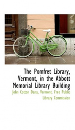 the pomfret library vermont in the abbott memorial library building_cover