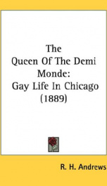 the queen of the demi monde gay life in chicago_cover