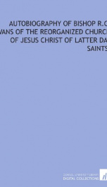 autobiography of bishop r c evans of the reorganized church of jesus christ of_cover