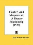 flaubert and maupassant a literary relationship_cover