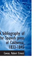a bibliography of the spanish press of california 1833 1845_cover