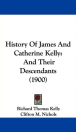history of james and catherine kelly and their descendants_cover