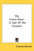 the forest rose a tale of the frontier_cover