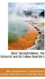 oliver wendell holmes the autocrat and his fellow boarders_cover