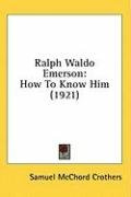 ralph waldo emerson how to know him_cover