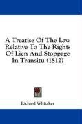a treatise of the law relative to the rights of lien and stoppage in transitu_cover
