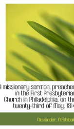 a missionary sermon preached in the first presbyterian church in philadelphia_cover