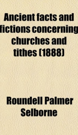 ancient facts and fictions concerning churches and tithes_cover
