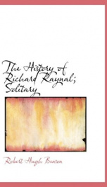 The History of Richard Raynal, Solitary_cover