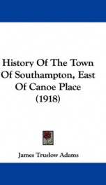 history of the town of southampton east of canoe place_cover