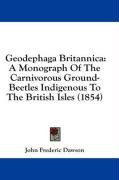 geodephaga britannica a monograph of the carnivorous ground beetles indigenous_cover