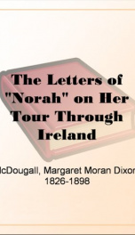 "The Letters of ""Norah"" on Her Tour Through Ireland_cover"
