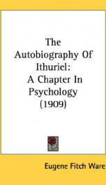the autobiography of ithuriel a chapter in psychology_cover