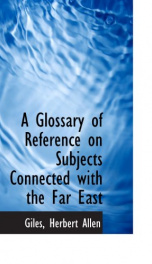 a glossary of reference on subjects connected with the far east_cover