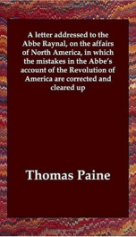 A Letter Addressed to the Abbe Raynal, on the Affairs of North America, in Which the Mistakes in the Abbe's Account of the Revolution of America Are Corrected and Cleared Up_cover