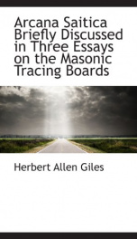 arcana saitica briefly discussed in three essays on the masonic tracing boards_cover