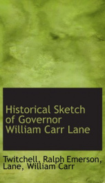 historical sketch of governor william carr lane_cover