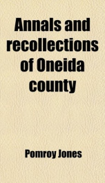 annals and recollections of oneida county_cover