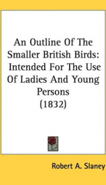 an outline of the smaller british birds intended for the use of ladies and young_cover