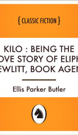 Kilo : being the love story of Eliph' Hewlitt, book agent_cover