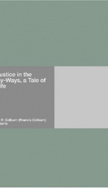 Justice in the By-Ways, a Tale of Life_cover