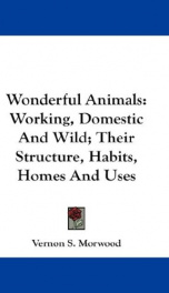 wonderful animals working domestic and wild their structure habits homes_cover