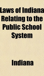 laws of indiana relating to the public school system_cover