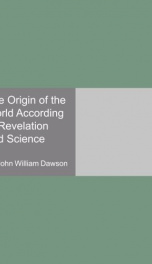 the origin of the world according to revelation and science_cover