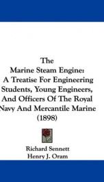 the marine steam engine a treatise for engineering students young engineers_cover