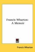 francis wharton a memoir_cover