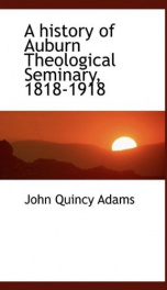 a history of auburn theological seminary 1818 1918_cover