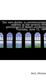 our new duties a commencement address at the seventy fifth anniversary of miami_cover