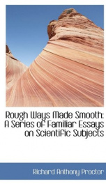 rough ways made smooth a series of familiar essays on scientific subjects_cover