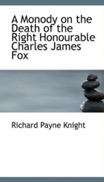 a monody on the death of the right honourable charles james fox_cover