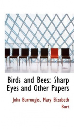 Birds and Bees, Sharp Eyes and Other Papers_cover