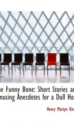 the funny bone short stories and amusing anecdotes for a dull hour_cover
