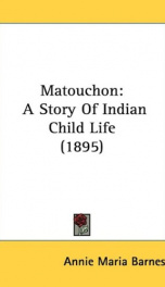 matouchon a story of indian child life_cover