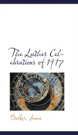 the luther celebrations of 1917_cover