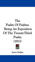 the psalm of psalms being an exposition of the twenty third psalm_cover