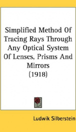 simplified method of tracing rays through any optical system of lenses prisms_cover