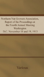 Northern Nut Growers Association, Report of the Proceedings at the Fourth Annual Meeting_cover