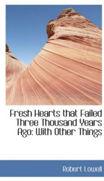 fresh hearts that failed three thousand years ago with other things_cover