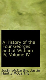 A History of the Four Georges and of William IV, Volume IV (of 4)_cover