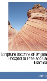 the scripture doctrine of original sin prosped to free and candid examination_cover