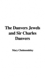 The Danvers Jewels, and Sir Charles Danvers_cover