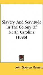 slavery and servitude in the colony of north carolina_cover