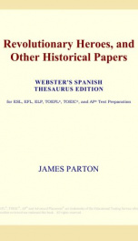Revolutionary Heroes, and Other Historical Papers_cover
