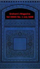 Graham's Magazine Vol XXXIII No. 1 July 1848_cover